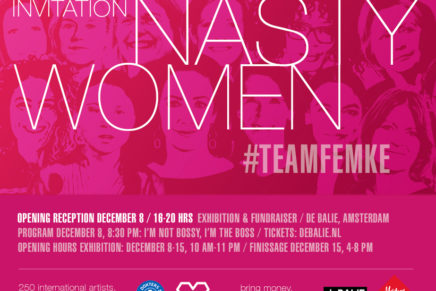 Nasty Women Amsterdam / #teamFemke exhibition and fundraiser