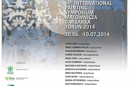VI Torunskie Miedzynarodowe Sympozjum Malarskie Barbarka 2014 | POLSKA